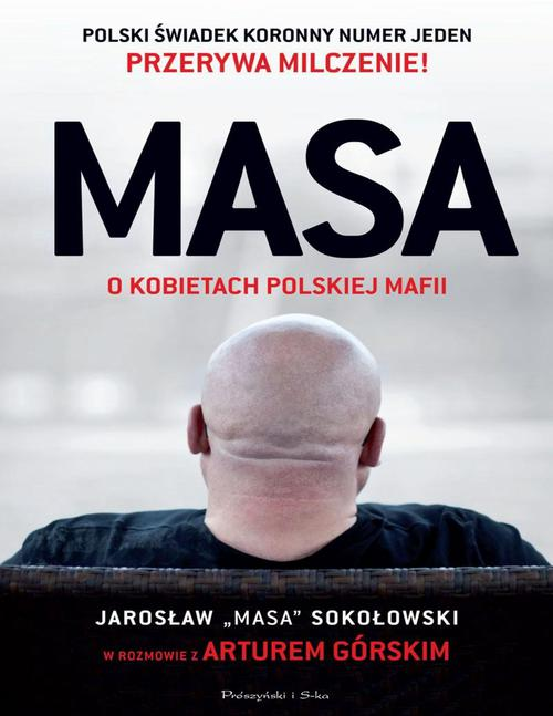 A.G�rski - MASA o kobietach polskiej mafii