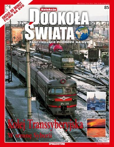 Dooko�a �wiata - 085: KOLEJ TRANSSYBERYJSKA / DVDRip.AVI / Lektor PL