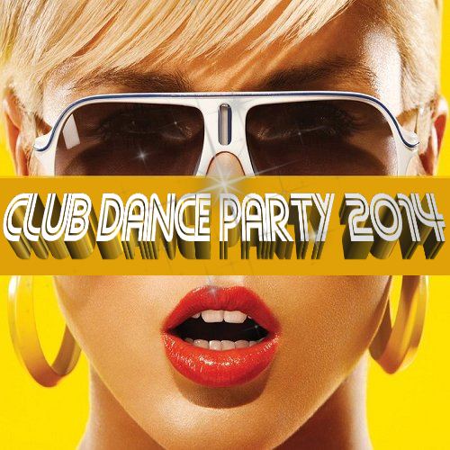 VA - Club Dance Party (2014)