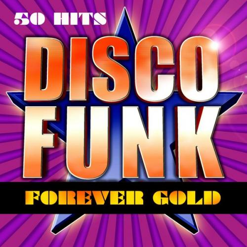 50 Hits Disco Funk. Forever Gold  (2014)