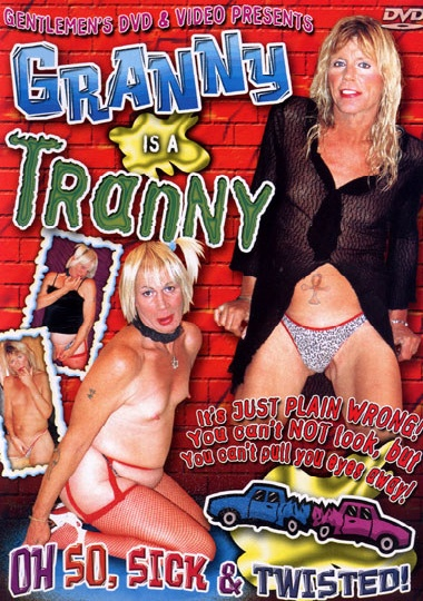 Granny Is A Tranny (2005)