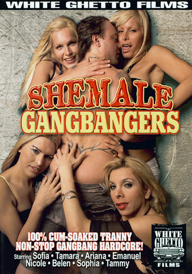 Shemale Gangbangers (2008)
