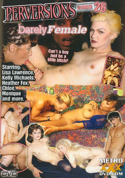 Perversions 26: Barely Female (2004)