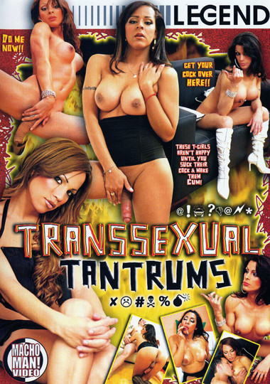 Transsexual Tantrums (2007)