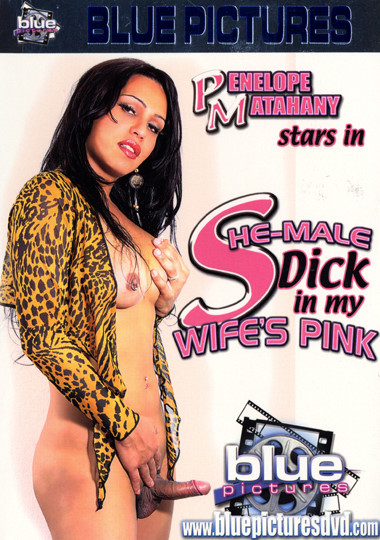 She-Male Dick In My Wife's Pink (2006)