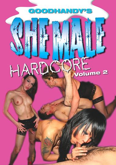 Goodhandy's Shemale Hardcore 2 (2008)