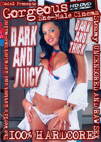 Dark And Juicy Dark And Thick (2007)