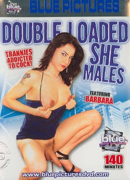 Double Loaded She Males (2005)
