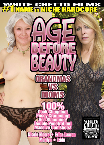 Age Before Beauty - Grandmas and Moms (2014)