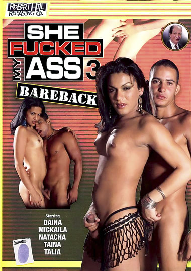 She Fucked My Ass Bareback 3 (2006)