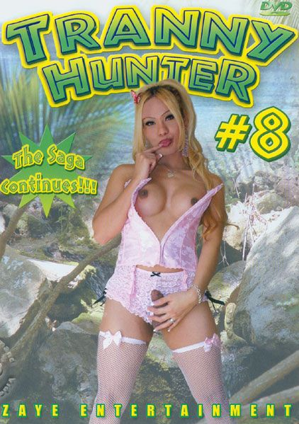 Tranny Hunter 8 (2005)