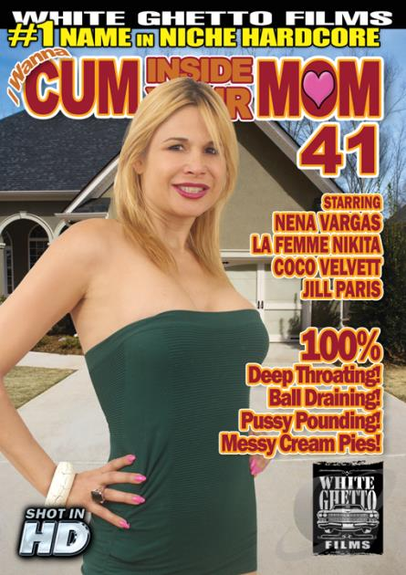 I Wanna Cum Inside Your Mom 41 (2014)