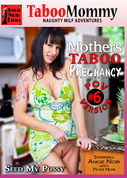 Mothers Taboo Pregnancy 6 (2014)