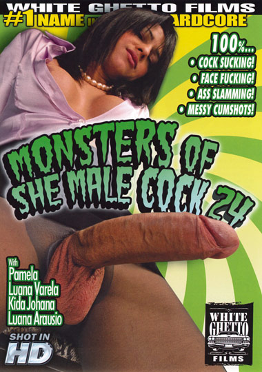 Monsters of She Male Cock 24 (2012)