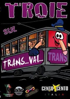 Troie Sul Trans Vai (2014)