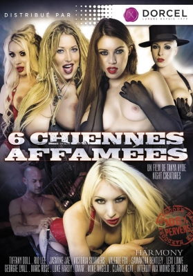 6 Chiennes Affamees (2014)