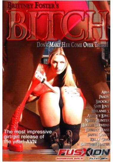 Britney Foster's Bitch DVDRip