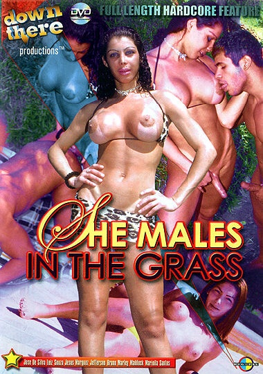 She Males In The Grass (2002)