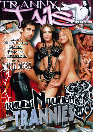 Rough N Tough Trannies (2011)