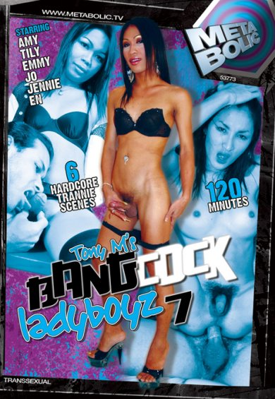 Bang Cock Ladyboyz 7 (2011)