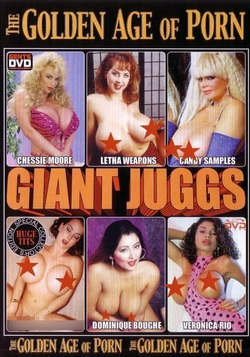 The Golden Age Of Porn - Giant Jugg's