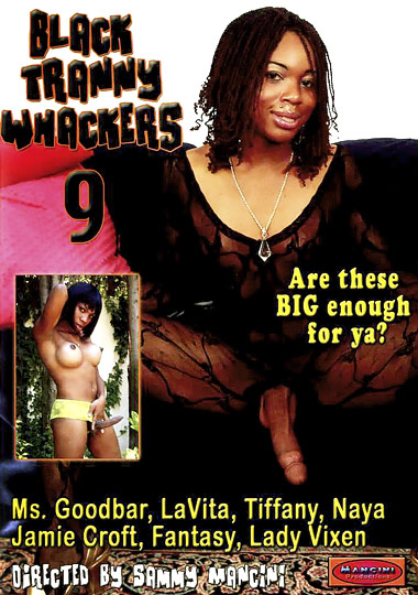 Black Tranny Whackers 9 (2008)