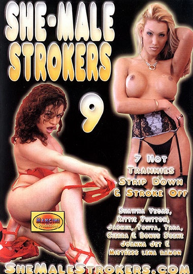 She-Male Strokers 9 (2004)