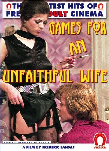 Alpha France - Games For An Unfaithful Wife (1976)