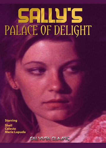 Sally's Palace Of Delight (1976)