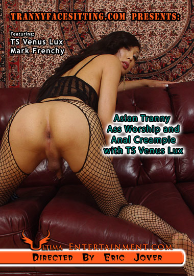 Asian Tranny Ass Worship And Anal Creampie With TS Venus Lux (2012)