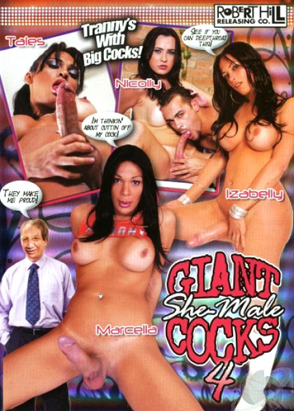 Giant She-Male Cocks 4 (2010)