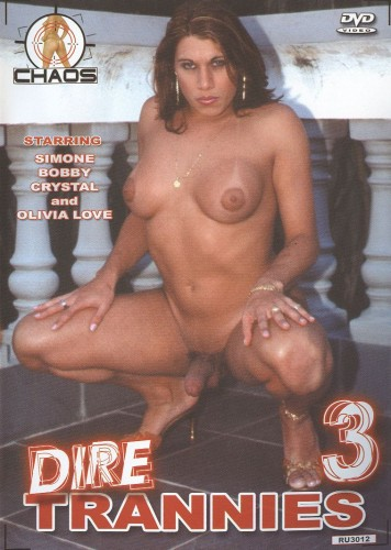 Dire Trannies 3 (2007)