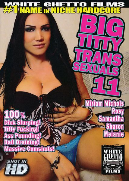 Big Titty Transsexuals 11 (2014)