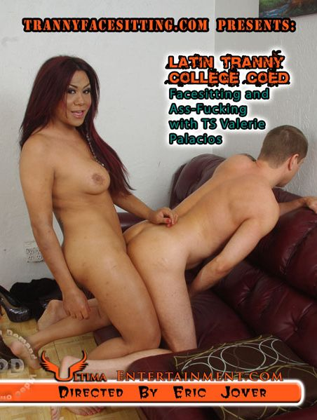 Latin Tranny College Coed Facesitting And Ass-Fucking With TS Valerie Palacios (2014)