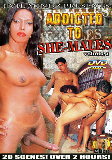 Addicted To She-Males (2007)