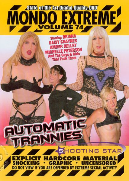 Mondo Extreme Volume 74 - Automatic Trannies (2008)