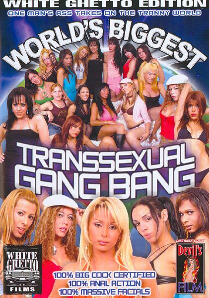 World's Biggest Transsexual Gang Bang (2002)