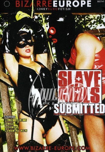 Slave Girls Submitted (2014)