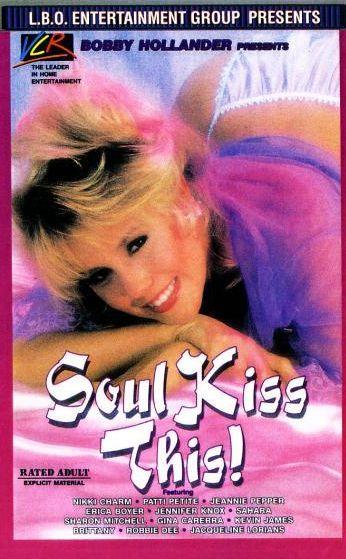 Soul Kiss This (1988)