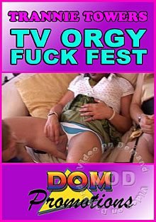 Trannie Towers - TV Orgy Fuck Fest (2010)