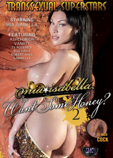 Mia Isabella Want Some Honey? 2 (2012)