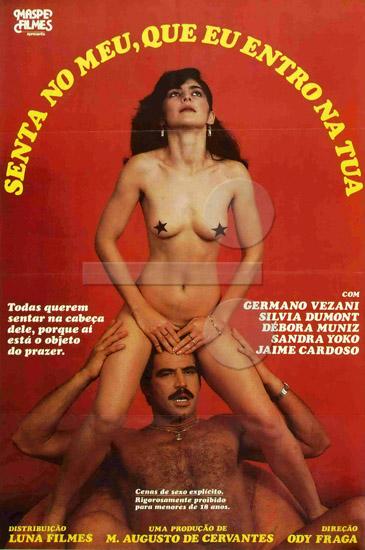 Senta no Meu que Eu Entro na Tua (1985)