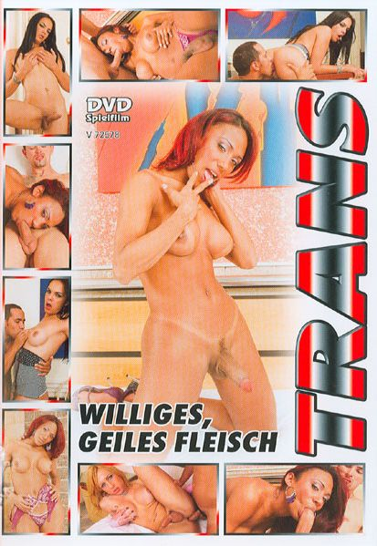 Williges, Geiles Fleisch (2007)