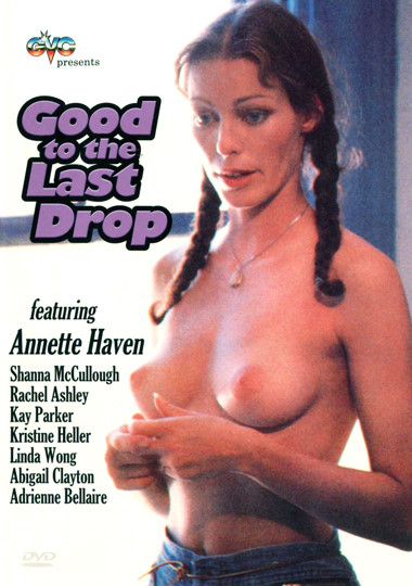 Good to the Last Drop (1986)