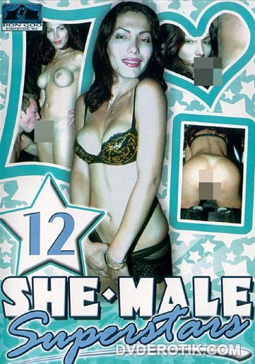 She-Male Superstars 12 (2005)