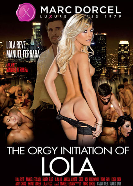 The Orgy Initiation Of Lola (2014)