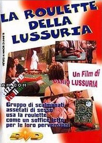 La Roulette Della Lussuria (2010)