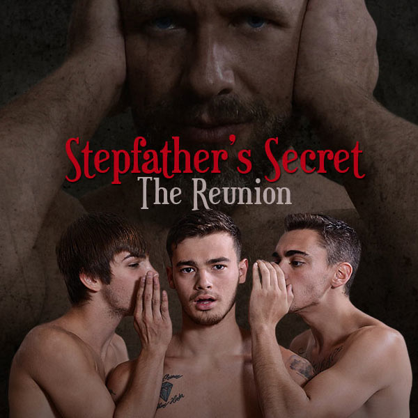 MEN - Dirk Caber, Sam Northman & Trevor Spade - Stepfather's Secret