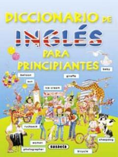 Diccionario De Inglés Para Principiantes - Susaeta (2008)