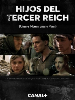 Hijos Del Tercer Reich Miniserie (HDRip) (800MB) (ESP) (1-3)